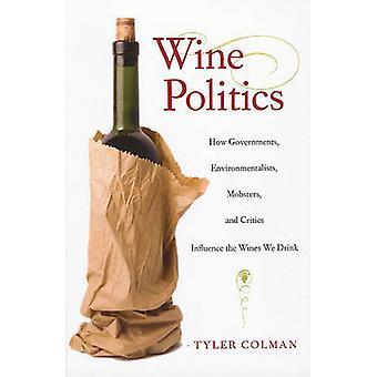 どのようにワインの政治 - 政府 - 環境保護 - 暴走族 - と C