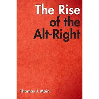 The Rise of the Alt-Right by The Rise of the Alt-Right - 978081573288