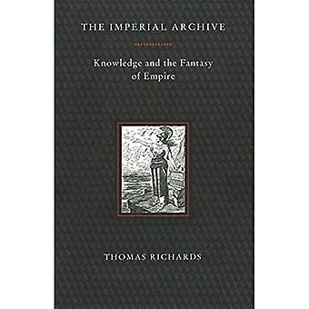 Les archives impériales: Connaissances et fantasme d'Empire