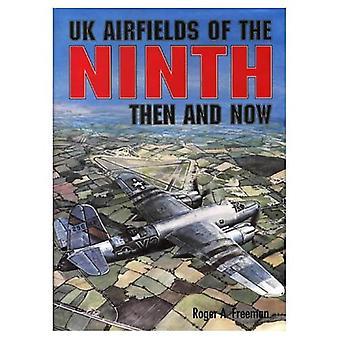 Britische Flugplätze des neunten: dann und jetzt (nach der Schlacht)