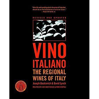 Vino Italiano: Regional Wines of Italy
