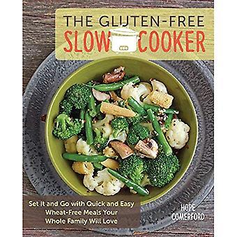 Glutenfria långsam spis: Ställ in och gå med snabb och enkel vete-fria måltider hela din familj kommer att älska