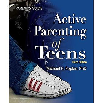 Aktywne rodzicielstwo Przewodnik dla rodziców nastolatków