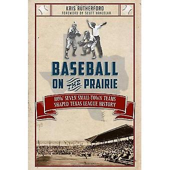 Beisebol na pradaria: como sete equipes de cidade pequena, em forma de história de liga do Texas