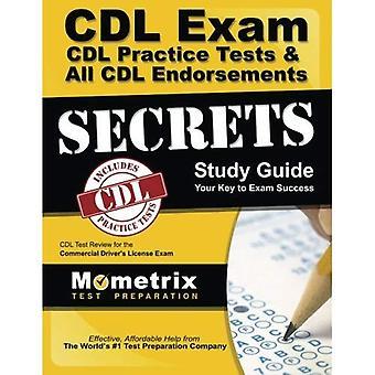 CDL examen hemligheter, praktiken Test & alla påskrifter hemligheter, studiehandbok: CDL Test recension för kommersiella förarens...