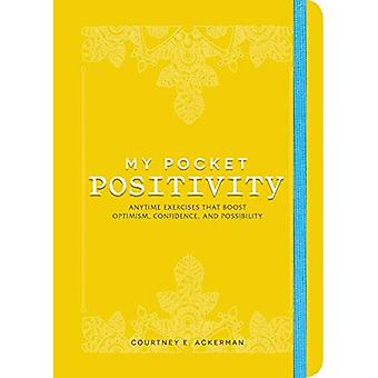 My Pocket Positivity: Anytime Exercises That Boost Optimism, Confidence, and Possibility (My Pocket)