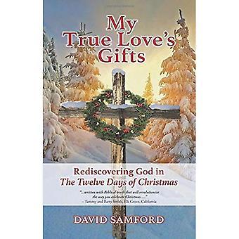 Cadeaux mon véritable amour: redécouverte de Dieu dans les douze jours de Noël