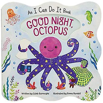 Good Night Octopus: An I Can Do It Book (I Can Do� It) [Board book]