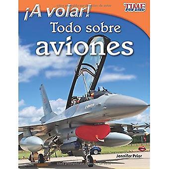 Een volar! Todo sobre aviones / vliegen! Alles over vliegtuigen