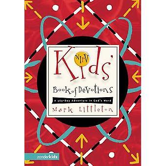 NIrV Kids livre de dévotions A 365 jours d'aventure dans Word des dieux par Littleton & Mark