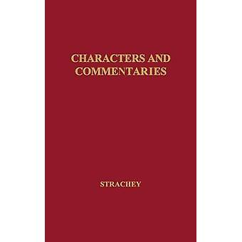 Characters and Commentaries by Strachey & Lytton