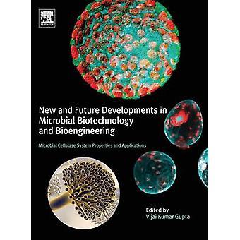 Nya och framtida utvecklingen inom mikrobiell bioteknik och Bioengineering av Gupta & ADas