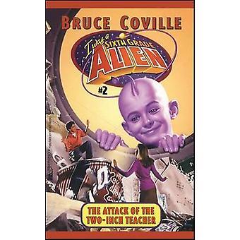 De aanval van de TwoInch leraar door Coville & Bruce