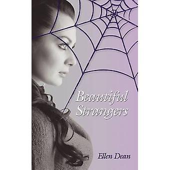 Beautiful Strangers by Dean & Ellen