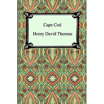 Cape Cod by Thoreau & Henry David