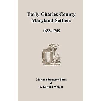 Tidlige Charles County Maryland bosættere 16581745 af Bates & Marlene Strawser