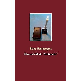 Klara och Merit Avsljandet by Hammargren & Rune