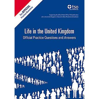 Life in the United Kingdom - Official Practice Questions and Answers (