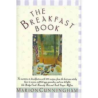 The Breakfast Book by Marion Cunningham - 9780394555294 Book