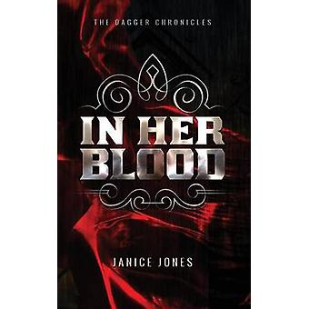 In Her Blood by Janice Jones - Saba Kapur - 9780692429488 Book