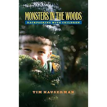 Monsters in the Woods - Backpacking with Children - 9780874177114 Book