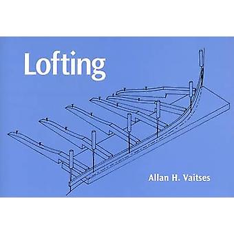 Lofting by Allan H. Vaitses - 9780937822555 Book