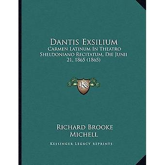 Dantis Exsilium - Carmen Latinum in Theatro Sheldoniano Recitatum - Di