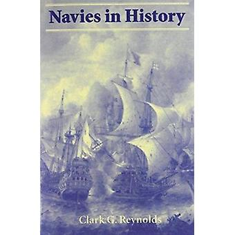 Navies in History by Clark G. Reynolds - 9781557507150 Book