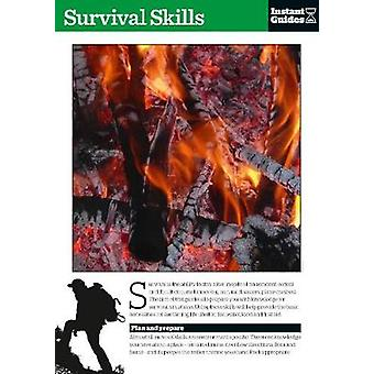 Survival Skills - The Instant Guide by Instant Guides - 9781780500072