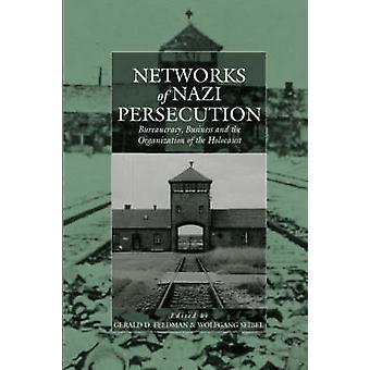 Nätverk av nazisternas förföljelser - Business - byråkratin och arbetsorganisatoriska