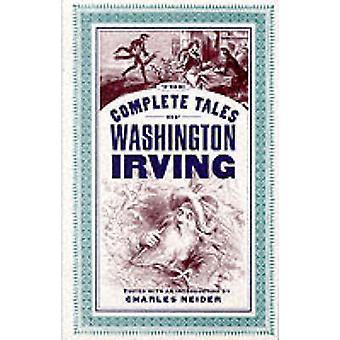 Täydellinen tarinat Washington Irving Charles Neider - Washingto