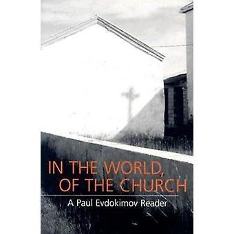 I bilden av Trinity - en Paul Evdokimov Reader - Vol 2 - Coll