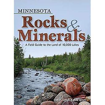 Minnesota Felsen & Mineralien: A Field Guide in das Land der 10.000 Seen