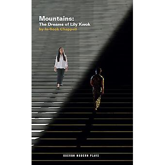 Mountains The Dreams of Lily Kwok by InSook Chappell