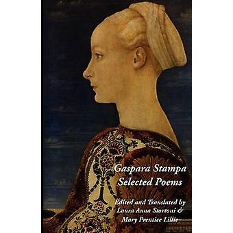 Gaspara Stampa Selected Poems by Stampa & Gaspara