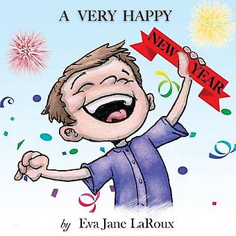 A Very Happy New Year by LaRoux & Eva Jane