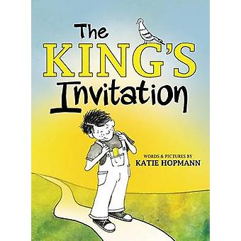 The Kings Invitation by Hopmann & Katie