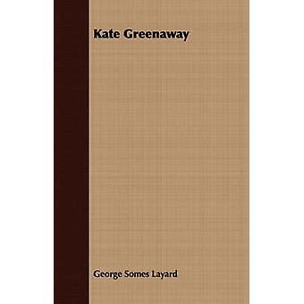 Kate Greenaway by Layard & George Somes