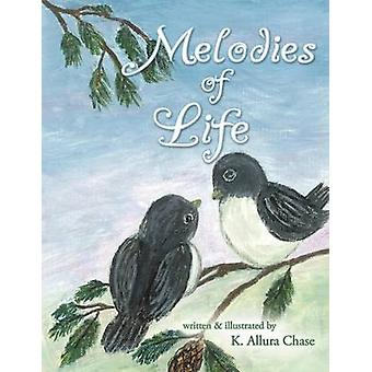 Melodies of Life by Chase & K. Allura