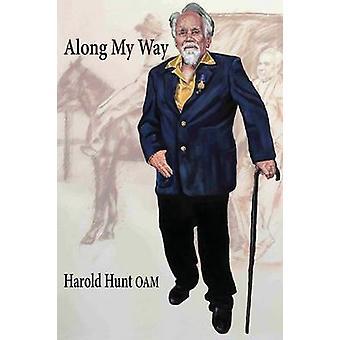 Along My Way by Hunt & Harold
