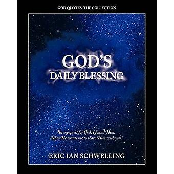 Gods Daily Blessing by Schwelling & Eric Ian