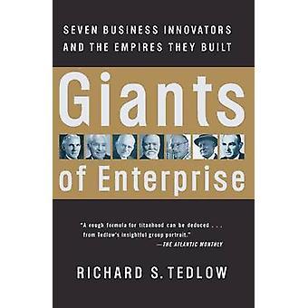 Giants of Enterprise-tekijä Richard S. Tedlow