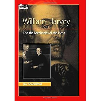 William Harvey og mekanikken i hjertet (Oxford Portraits in Science (Innbundet))