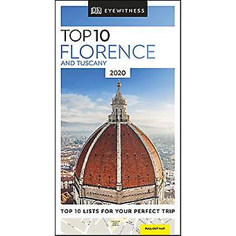 DK Eyewitness Top 10 Florence and Tuscany - 2020 (Travel Guide) by DK