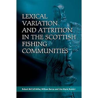 Leksikalsk variasjon og attrisjon i de skotske fiskesamfunnene b