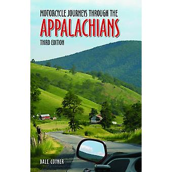 Motorcycle Journeys Through the Appalachians by Dale Coyner - 9780760