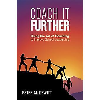 Coach It Further - Mit der Kunst des Coachings, um Schulleiter zu verbessern
