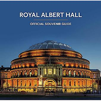 Royal Albert Hall - Official Souvenir Guide by Scala - 9781785510700 B