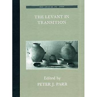 The Levant in Transition - No. 4 by P.J. Parr - 9781904350996 Book