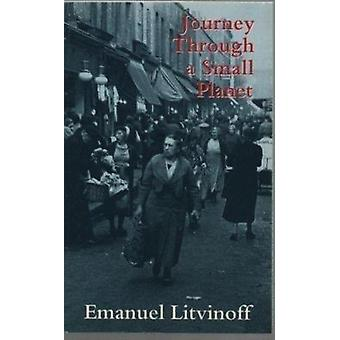 Journey Through a Small Planet (New edition) by Emanuel Litvinoff - 9
